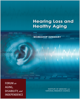 Cover of Hearing Loss and Healthy Aging