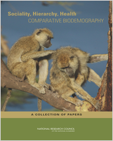 Cover of Sociality, Hierarchy, Health: Comparative Biodemography