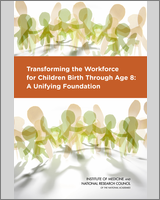 Cover of Transforming the Workforce for Children Birth Through Age 8