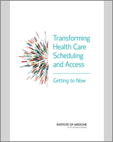Cover of Transforming Health Care Scheduling and Access
