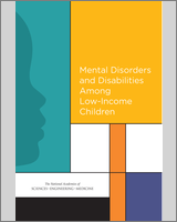 Cover of Mental Disorders and Disabilities Among Low-Income Children