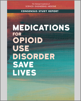 Cover of Medications for Opioid Use Disorder Save Lives