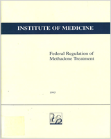 Cover of Federal Regulation of Methadone Treatment