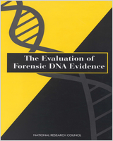 Cover of The Evaluation of Forensic DNA Evidence