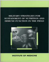 Cover of Military Strategies for Sustainment of Nutrition and Immune Function in the Field