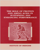 Cover of The Role of Protein and Amino Acids in Sustaining and Enhancing Performance