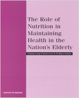 Cover of The Role of Nutrition in Maintaining Health in the Nation's Elderly
