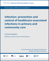Cover of Infection: Prevention and Control of Healthcare-Associated Infections in Primary and Community Care