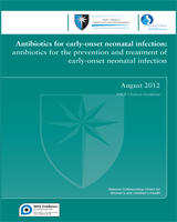Cover of Antibiotics for Early-Onset Neonatal Infection