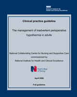 Cover of The Management of Inadvertent Perioperative Hypothermia in Adults