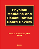 Cover of Physical Medicine and Rehabilitation Board Review