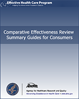 Cover of Comparative Effectiveness Review Summary Guides for Consumers