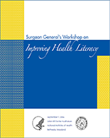 Cover of Proceedings of the Surgeon General's Workshop on Improving Health Literacy