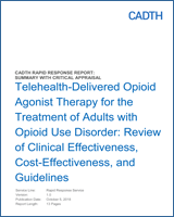Cover of Telehealth-Delivered Opioid Agonist Therapy for the Treatment of Adults with Opioid Use Disorder: Review of Clinical Effectiveness, Cost-Effectiveness, and Guidelines