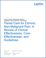 Cover of Tiered Care for Chronic Non-Malignant Pain: A Review of Clinical Effectiveness, Cost-Effectiveness, and Guidelines