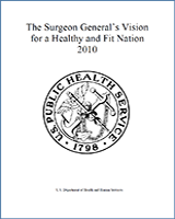 Cover of The Surgeon General's Vision for a Healthy and Fit Nation