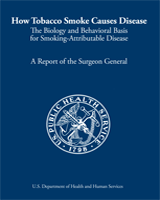 Cover of How Tobacco Smoke Causes Disease: The Biology and Behavioral Basis for Smoking-Attributable Disease