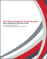 Cover of 2012 National Strategy for Suicide Prevention: Goals and Objectives for Action