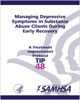 Cover of Managing Depressive Symptoms in Substance Abuse Clients During Early Recovery