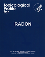 Cover of Toxicological Profile for Radon
