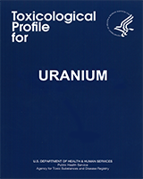 Cover of Toxicological Profile for Uranium