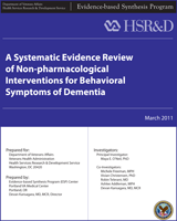 Cover of A Systematic Evidence Review of Non-pharmacological Interventions for Behavioral Symptoms of Dementia