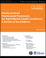 Cover of Family Involved Psychosocial Treatments for Adult Mental Health Conditions: A Review of the Evidence