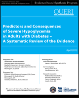 Cover of Predictors and Consequences of Severe Hypoglycemia in Adults with Diabetes - A Systematic Review of the Evidence