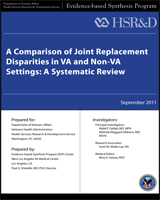 Cover of A Comparison of Joint Replacement Disparities in VA and Non-VA Settings: A Systematic Review