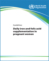 Cover of Guideline: Daily Iron and Folic Acid Supplementation in Pregnant Women
