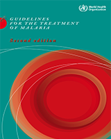 Cover of Guidelines for the Treatment of Malaria