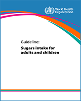 Cover of Guideline: Sugars Intake for Adults and Children