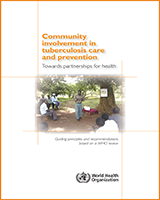 Cover of Community Involvement in Tuberculosis Care and Prevention