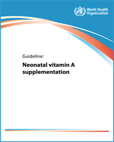 Cover of Guideline: Neonatal Vitamin A Supplementation
