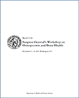 Cover of Report of the Surgeon General's Workshop on Osteoporosis and Bone Health