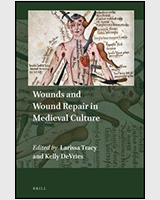 Cover of Wounds and Wound Repair in Medieval Culture